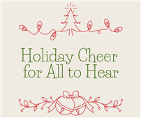 Holiday Cheer for All to Hear thumbnail179294